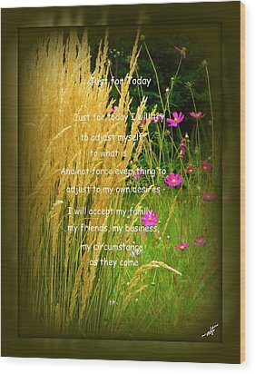 Just For Today Wood Print by Michelle Frizzell-Thompson