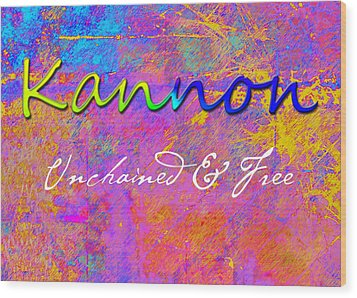 Kannon - Unchained And Free Wood Print by Christopher Gaston