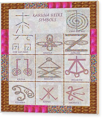 Karuna Reiki Healing Power Symbols Artwork With  Crystal Borders By Master Navinjoshi Wood Print