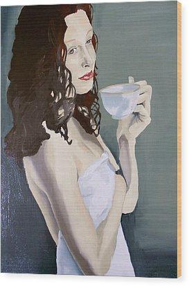 Katie - Morning Cup Of Tea Wood Print