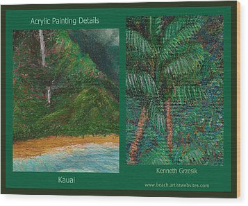 Kauai Painting Poster 3 Wood Print by Kenneth Grzesik