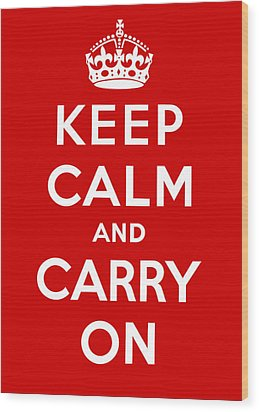 Wood Print featuring the painting Keep Calm And Carry On by Pam Neilands