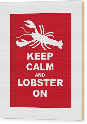 Keep Clam And Lobster On Wood Print by Julie Knapp