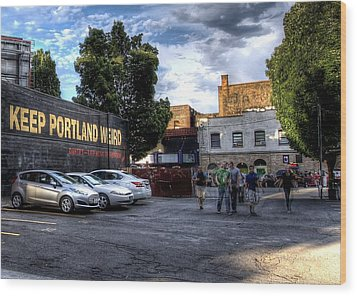 Keep Portland Weird Wood Print