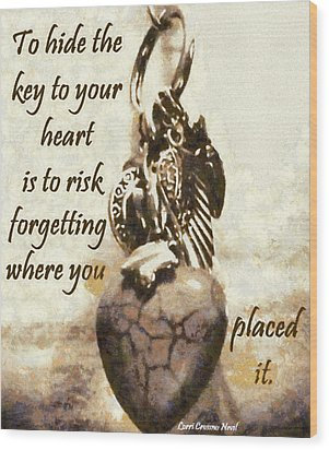 Key To Your Heart Wood Print by Lorri Crossno