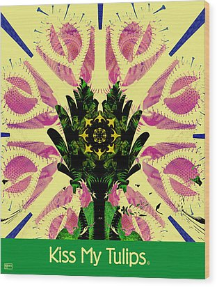 Kiss My Tulips Wood Print by Jim Pavelle