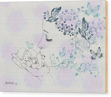 Kiss To A New Born Wood Print by Barbara Orenya