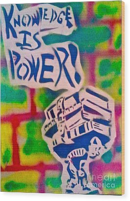 Knowledge Is Power 2 Wood Print by Tony B Conscious