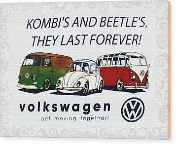Kombis And Beetles Last Forever Wood Print by Bill Cannon