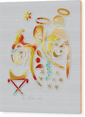 La Nativite Wood Print by Gayle Odsather