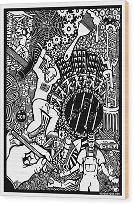 Labor Daze Wood Print