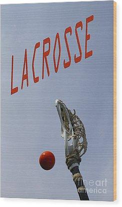 Lacrosse Is The Word 1 Wood Print