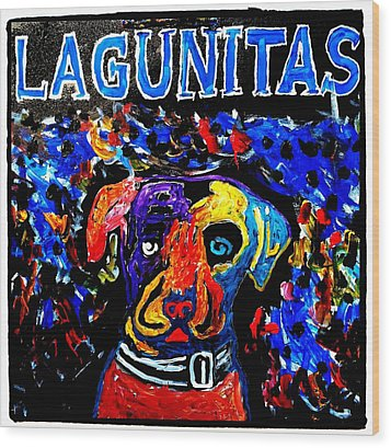 Lagunitas Dog Wood Print