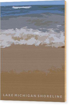 Lake Michigan Shoreline Wood Print by Michelle Calkins