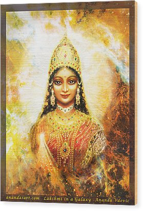 Wood Print featuring the mixed media Lakshmi Goddess Of Abundance In A Galaxy by Ananda Vdovic
