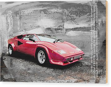 Lamborghini Countach Wood Print by Roger Lighterness