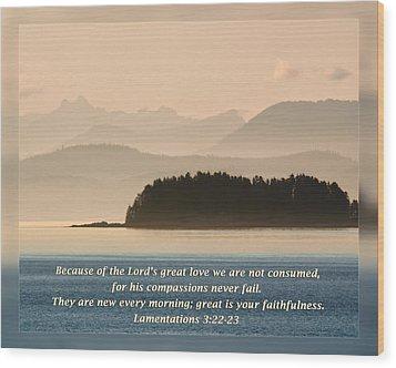 Lamentations 3 22-23 Wood Print by Dawn Currie