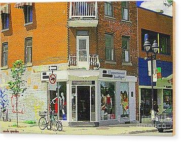L'appartement Boutique Fashions Trendy Chic Clothing Store Ave Du Mont Royal City Scene  Wood Print by Carole Spandau