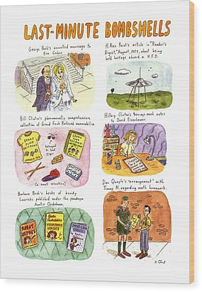 Last-minute Bombshells Wood Print by Roz Chast
