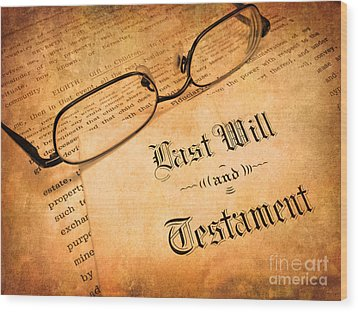 Last Will And Testament Wood Print by Lane Erickson