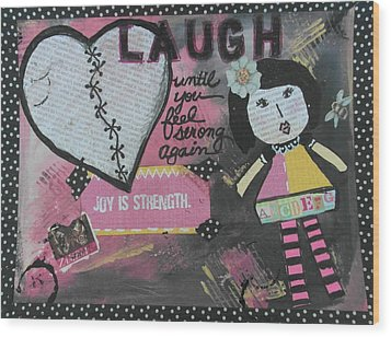 Laugh Wood Print by Debbie Hornsby