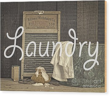 Laundry Room Sign Wood Print by Edward Fielding