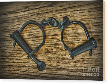 Law Enforcement - Antique Handcuffs Wood Print by Paul Ward