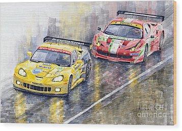 Le Mans 2011 Gte Pro Chevrolette Corvette C6r Vs Ferrari 458 Italia Wood Print by Yuriy  Shevchuk