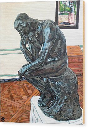 Le Penseur The Thinker Wood Print by Tom Roderick