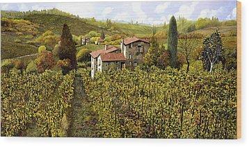 Le Vigne Toscane Wood Print by Guido Borelli