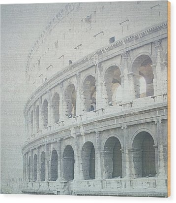 Letters From The Colosseum Wood Print by Lisa Parrish