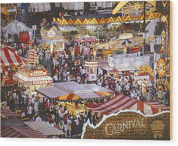 Life Is A Carnival Wood Print by Bill Jonas
