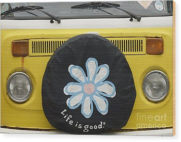 Life Is Good With Vw Wood Print by Wendy Wilton