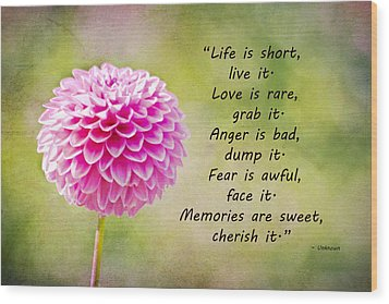 Life Is Short Wood Print