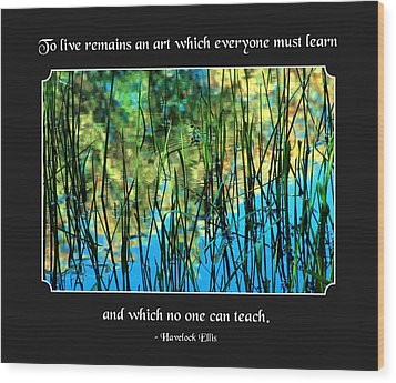 Life Remains An Art Wood Print by Mike Flynn