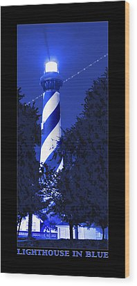 Lighthouse In Blue Wood Print by Mike McGlothlen