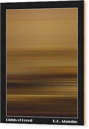 Lights Of Greed Wood Print by Roberto Alamino