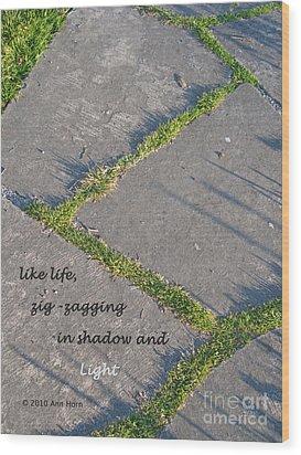 Like Life Wood Print by Ann Horn