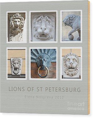 Lions Of St Petersburg Wood Print by Elena Nosyreva