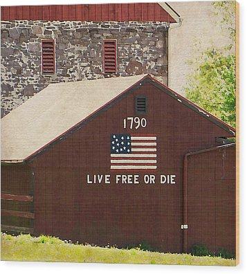 Live Free Or Die Wood Print