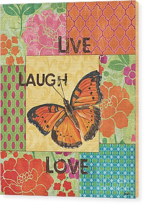Live Laugh Love Patch Wood Print by Debbie DeWitt