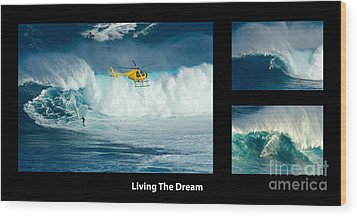 Living The Dream With Caption Wood Print by Bob Christopher
