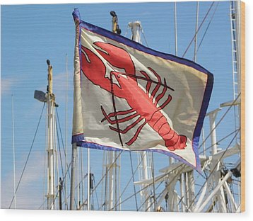 Lobster Flag At The Point Wood Print by Mary Carol Williams