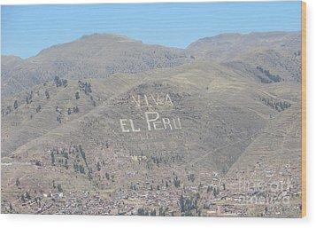 Long Live Peru Wood Print