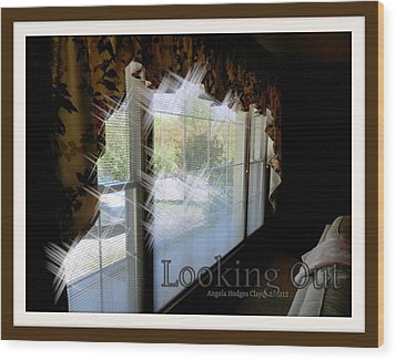 Wood Print featuring the digital art Looking Out by Angelia Hodges Clay