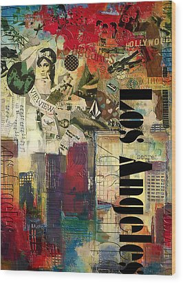 Los Angeles Collage  Wood Print by Corporate Art Task Force