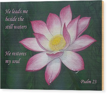 Lotus Lily Psalm Twenty Three Wood Print
