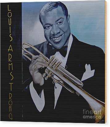 Louis Armstrong Wood Print by Chelle Brantley