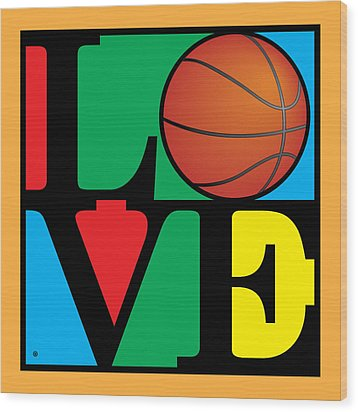 Love Basketball Wood Print by Gary Grayson
