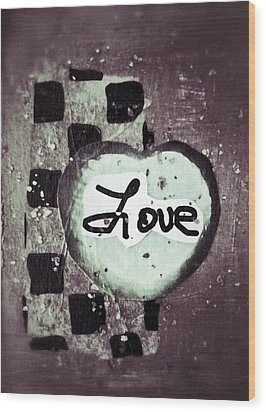 Love Is All You Need Wood Print by Patricia Januszkiewicz